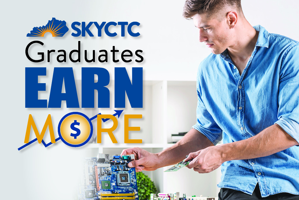 A student working on a computer motherboard. SKYCTC Graduates Earn More.