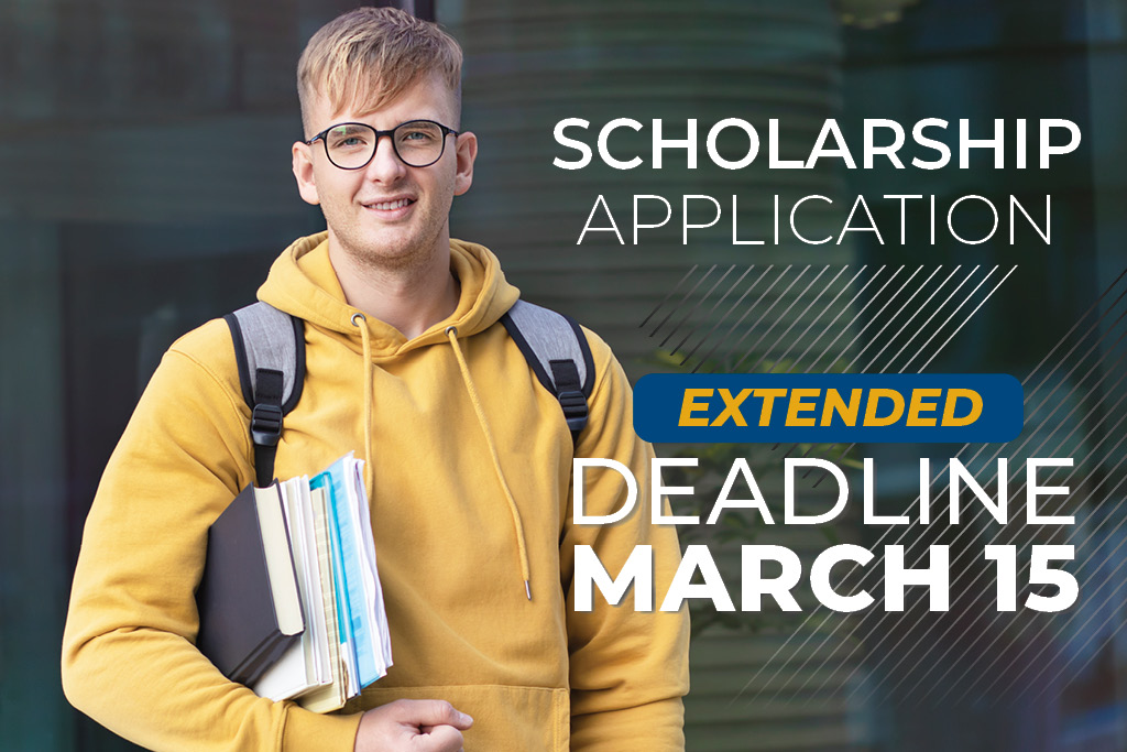 Scholarhsip Application deadline extended to March 15