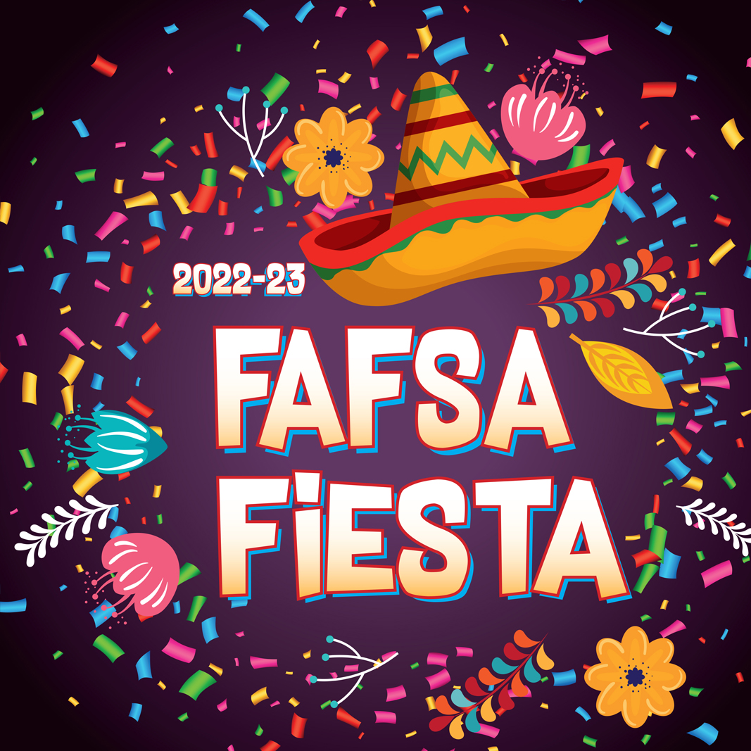 Mexican hat and confetti with words FAFSA Fiesta